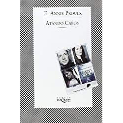 Atando Cabos by Annie Proulx (2002) Paperback - Premio Pulitzer 1994