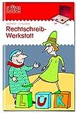 LÜK-Übungshefte / Deutsch: LÜK: 3. Klasse - Deutsch: Rechtschreibwerkstatt