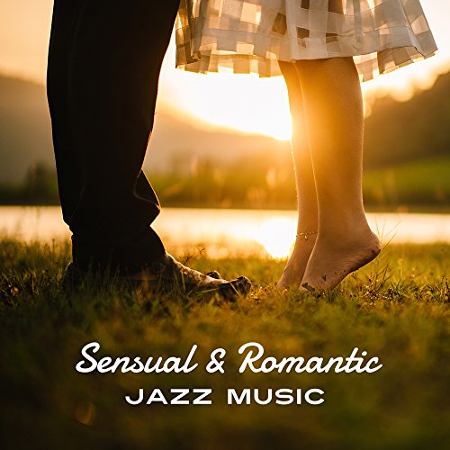 Sensual & Romantic Jazz Music – Calming Sounds to Rest, Easy Listening, Smooth Jazz