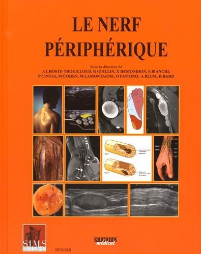 Le nerf périphérique par Agnès Lhoste-Trouilloud