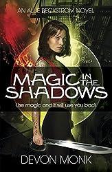 Magic in the Shadows (An Allie Beckstrom Novel) by Devon Monk (2012-05-10)