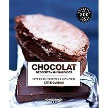Chocolat desserts et mignardises