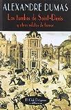 Las tumbas de Saint-Denis: Y otros relatos de terror (El Club Diógenes)