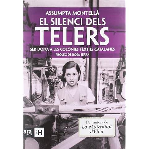 El Silenci Dels Telers - 4ª Edición (Sèrie H)