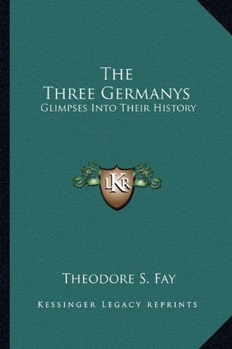 The Three Germanys: Glimpses Into Their History