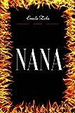 Nana - By Emile Zola - Illustrated - CreateSpace Independent Publishing Platform - 25/10/2017