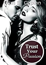 Trust Your Passion (German Edition)