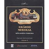 Erário Mineral - Vol. 1 e 2