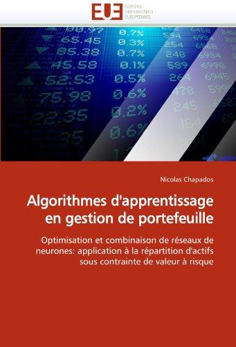 Algorithmes d''apprentissage en gestion de portefeuille par Nicolas Chapados