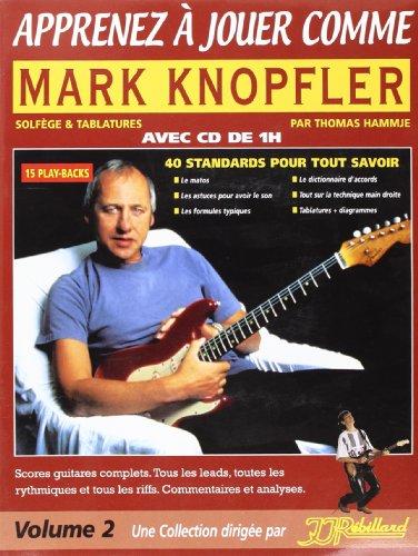 Apprenez a Jouer Comme Mark Knopfler Tablatures + CD
