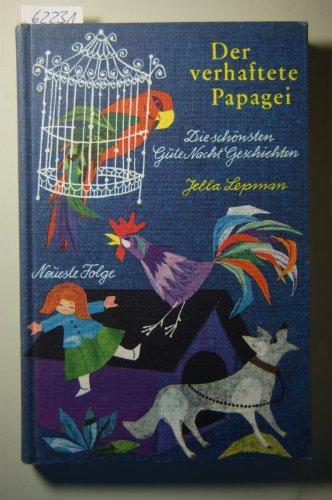 Der verhaftete Papagei. Die schönsten Gute Nacht Geschichten. Neueste Folge