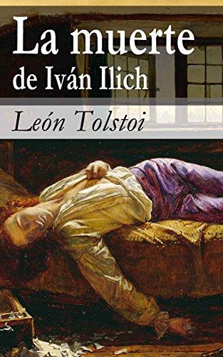 La muerte de Iván Ilich por León Tolstoi