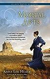 Mortal Arts (Lady Darby Mysteries)