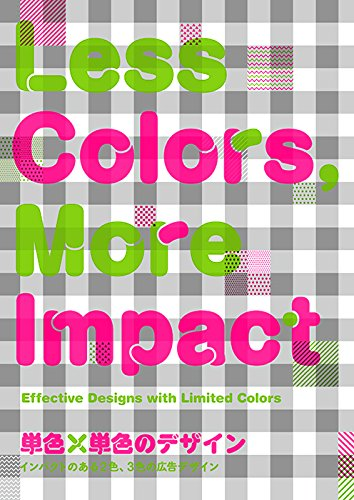 Less Colors, More Impact: Effective Designs With Limited Number of Colors /Anglais/Japonais par Pie Books