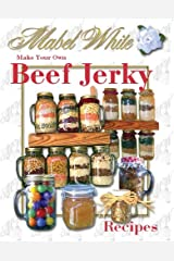 Beef and Other Meat Jerky Recipes by Deborah Dolen (English Edition) Format Kindle