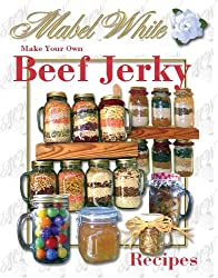 Beef and Other Meat Jerky Recipes by Deborah Dolen (English Edition)