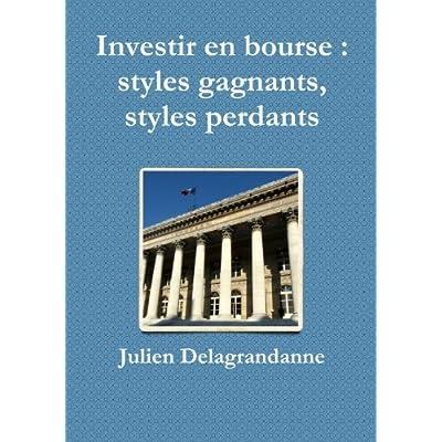 Investir en bourse : styles gagnants, styles perdants