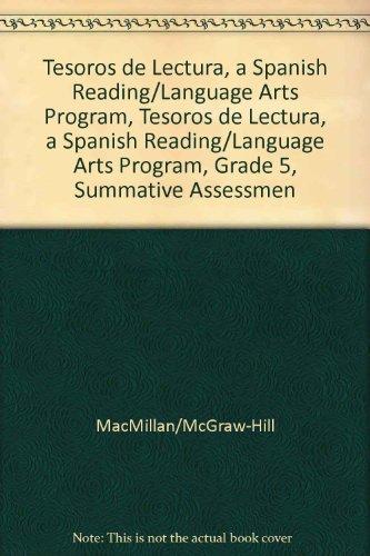 Tesoros de Lectura, a Spanish Reading/Language Arts Program, Grade 5, Summative Assessment Handbook (Elementary Reading Treasures) por McGraw-Hill Education