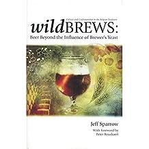 Wild Brews. Jeff Sparrow