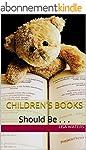 Children's Books: Should Be . . . (En...
