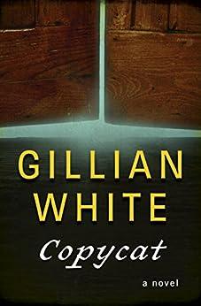 Copycat: A Novel (English Edition)