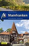 Mainfranken: Reiseführer mit vielen praktischen Tipps -