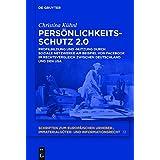 Persönlichkeitsschutz 2.0: Profilbildung und  -nutzung durch Soziale Netzwerke am Beispiel von Facebook im Rechtsvergleich zwischen Deutschland und ... und Informationsrecht, Band 12)