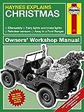 Christmas (Haynes Explains) (Haynes Manuals)