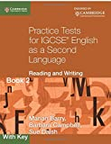 Practice Tests for Igcse English as a Second Language: Reading and Writing: 2 (Cambridge International IGCSE)