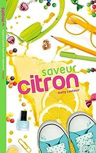 Les Miams - Saveur Citron par Gally Lauteur