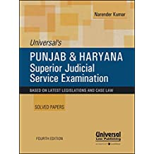 Universal's Punjab and Haryana Superior Judicial Service Examination (Solved Papers)