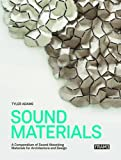 Sound Materials: Innovative Sound-Absorbing Materials for Archite