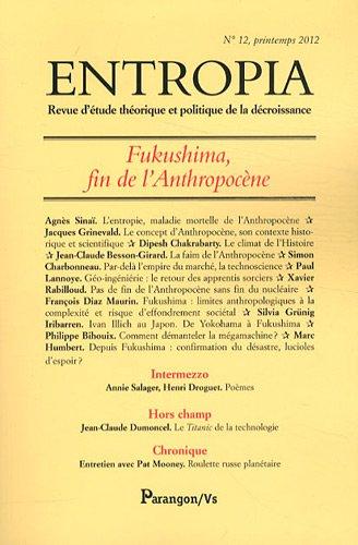 Entropia, N° 12, printemps 2012 : Fukushima, fin de l'anthropocène