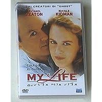 My Life - Questa Mia Vita