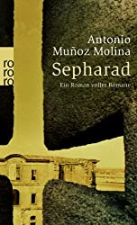 Sepharad: Ein Roman voller Romane