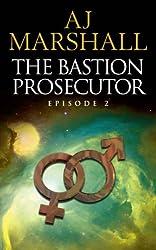 The Bastion Prosecutor: Episode 2 (Kalahari)