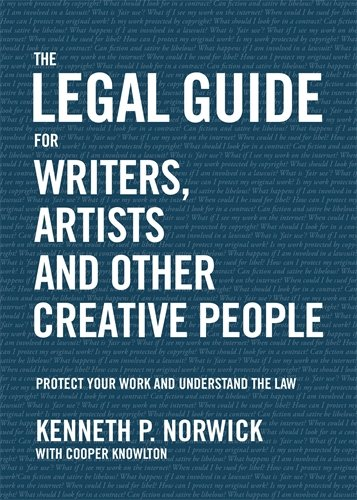 Legal Guide for Writers, Artists and Other Creative People, The