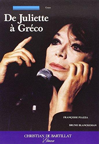 De Juliette à Gréco