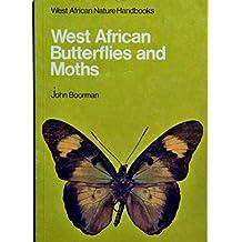 West African Butterflies and Moths (West African Nature Handbooks)