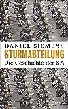 Sturmabteilung: Die Geschichte der SA