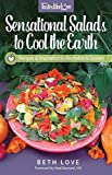 Sensational Salads to Cool the Earth (Tastes Like Love)