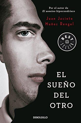 El sueno del otro by Juan Jacinto Munoz Rengel(2014-02-02)