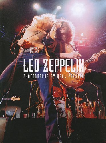 Led Zeppelin: Photographs by Neal Preston by Neal Preston (2009-03-02)