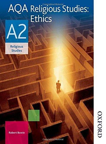 AQA Religious Studies A2: Ethics: Student's Book