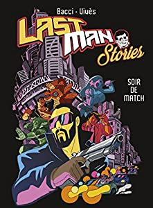 Lastman Stories Edition simple Soir de match