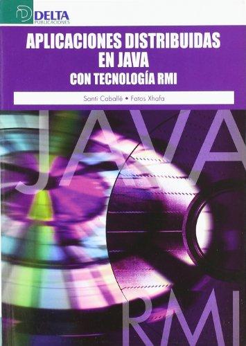 Aplicaciones distribuidas en Java con tecnología RMI por Santiago Caballé Llobet