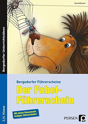 Der Fabel-Führerschein: 3. und 4. Klasse (Bergedorfer® Führerscheine)