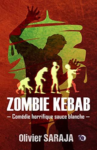 Zombie kebab (Collection du Fou) par Olivier Saraja