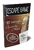 Escape game. El secreto de Leonardo da Vinci (Larousse - Libros Ilustrados/ Prácticos - Ocio Y Naturaleza - Ocio)