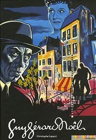 Guy Gérard Noël par Christophe Capacci
